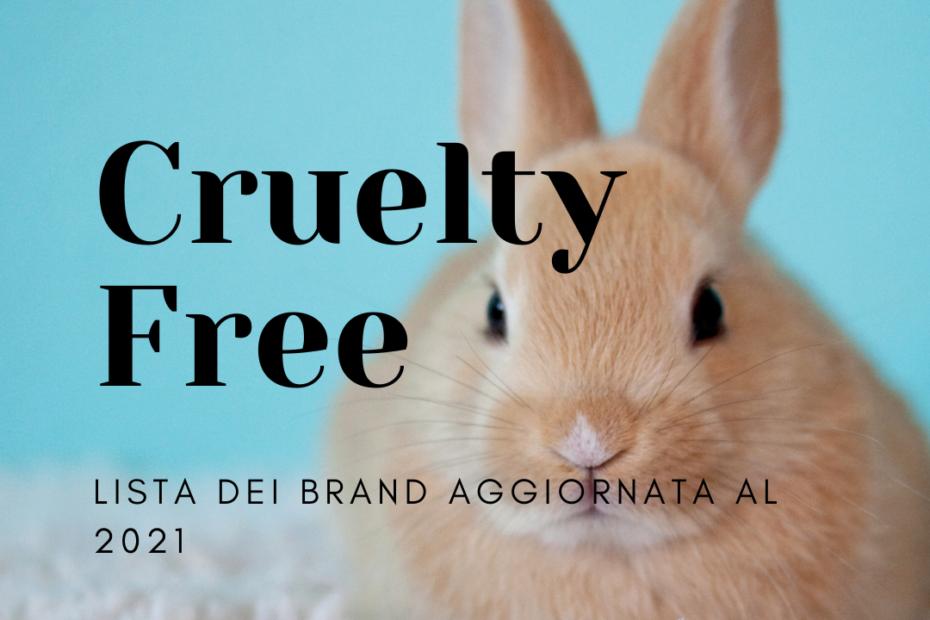 Cruelty free: lista dei brand aggiornata al 2021